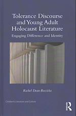 Tolerance Discourse and Young Adult Holocaust Literature (Children's Literature and Culture)
