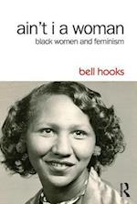 Ain't I a Woman af Bell Hooks