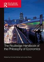 The Routledge Handbook of the Philosophy of Economics (Routledge Handbooks in Philosophy)