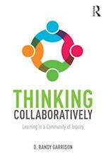 Thinking Collaboratively af D. Randy Garrison