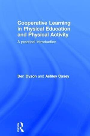 Cooperative Learning in Physical Education and Physical Activity