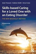 Skills-based Caring for a Loved One with an Eating Disorder