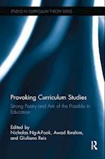 Provoking Curriculum Studies (Studies in Curriculum Theory Series)
