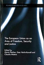 The European Union as an Area of Freedom, Security and Justice (Routledge Research in Eu Law)