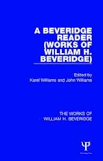 A Beveridge Reader (Works of William H. Beveridge) af Karel Williams