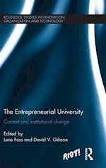 The Entrepreneurial University (Riot Routledge Studies in Innovation Organizaion and Technology)