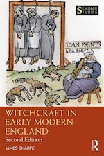 Witchcraft in Early Modern England (Seminar Studies)