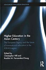 Higher Education in the Asian Century (Asia Europe Education Dialogue)