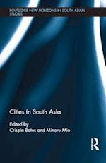 Cities in South Asia (Routledge New Horizons in South Asian Studies)