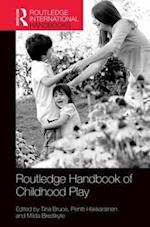 The Routledge International Handbook of Early Childhood Play (Routledge International Handbooks of Education)