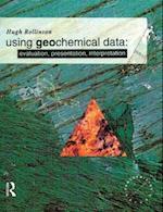 Using Geochemical Data (Longman Geochemistry Series)