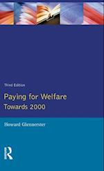 Paying For Welfare : Towards 2000
