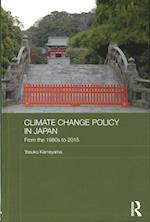 Climate Change Policy in Japan (Routledge Studies in Asia and the Environment)