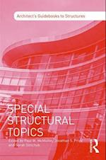 Special Structural Topics (Architects Guidebooks to Structures)