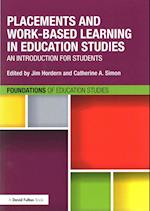 Placements and Work-Based Learning in Education Studies (Foundations of Education Studies)
