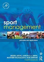 Sport Management : Principles and Applications af Russell Hoye, Matthew Nicholson, Aaron C.T. Smith