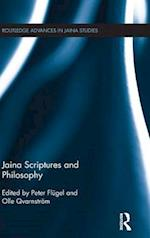 Jaina Scriptures and Philosophy (Routledge Advances in Jaina Studies)