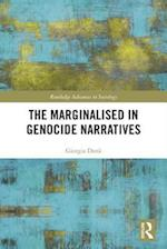 The Marginalized in Genocide Narratives (Routledge Advances in Sociology)