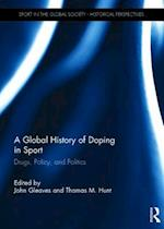 A Global History of Doping in Sport af John Gleaves