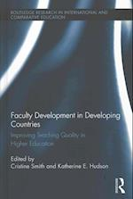 Faculty Development in Developing Countries (Routledge Research in International and Comparative Education)
