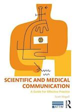 Scientific and Medical Communication (ATTW Series in Technical and Professional Communication)