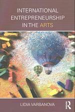International Entrepreneurship in the Arts af Lidia Varbanova