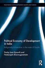 Political Economy of Development in India (Routledge Contemporary South Asia Series)