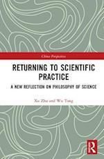 Return to Scientific Practice