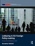 Lobbying in Eu Foreign Policy-making (Routledge/Uaces Contemporary European Studies)