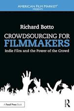 Crowdsourcing for Filmmakers (American Film Market Presents)