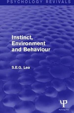 Instinct, Environment and Behaviour