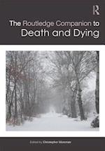 The Routledge Companion to Death and Dying (Routledge Religion Companions)