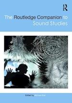 The Routledge Companion to Sound Studies (Routledge Media and Cultural Studies Companions)