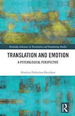 Translation and Emotion (Routledge Advances in Translation and Interpreting Studies)