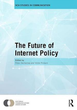 The Future of Internet Policy