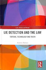 Lie Detection in Practice (Law, Science and Society)
