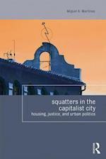The Right to Squat the City (Housing and Society Series)