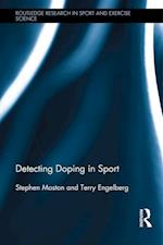 Detecting Doping in Sport (Routledge Research in Sport and Exercise Science)