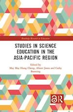 Studies in Science Education in the Asia-Pacific Region (Routledge Research in Education)