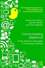 Communicating Statehood (Routledge New Directions in Public Relations Communication Research)