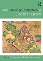 The Routledge Companion to Spatial History (Routledge Companions)