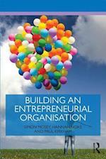 Building the Entrepreneurial Organisation (Routledge Masters in Entrepreneurship)