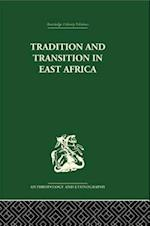 Tradition and Transition in East Africa af P. H. Gulliver