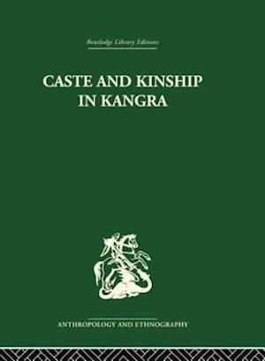 Caste and Kinship in Kangra
