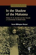 In the Shadow of the Mahatma