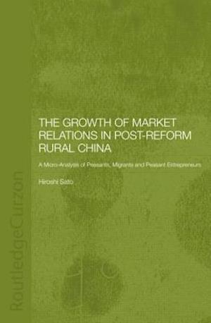 The Growth of Market Relations in Post-Reform Rural China