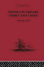 Travels in Tartary Thibet and China, Volume Two : 1844-1846 af Gabet , Huc