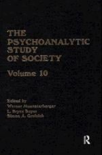 The Psychoanalytic Study of Society, V. 10