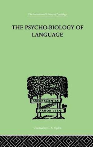 The Psycho-Biology Of Language