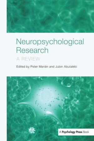 Neuropsychological Research : A Review